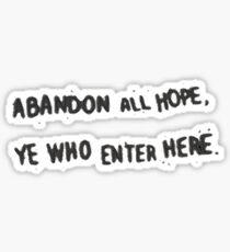 Life is Strange: Before the Storm - Abandon All Hope, Ye Who Enter Here Sticker Sticker