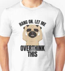 Hang On, lassen Sie mich über dieses denken - 2018 Planner T-Shirt Unisex T-Shirt