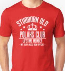 Stubborn Old Polacks Club Unisex T-Shirt