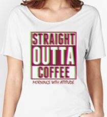 Neon Straight Outta Coffee Women's Relaxed Fit T-Shirt