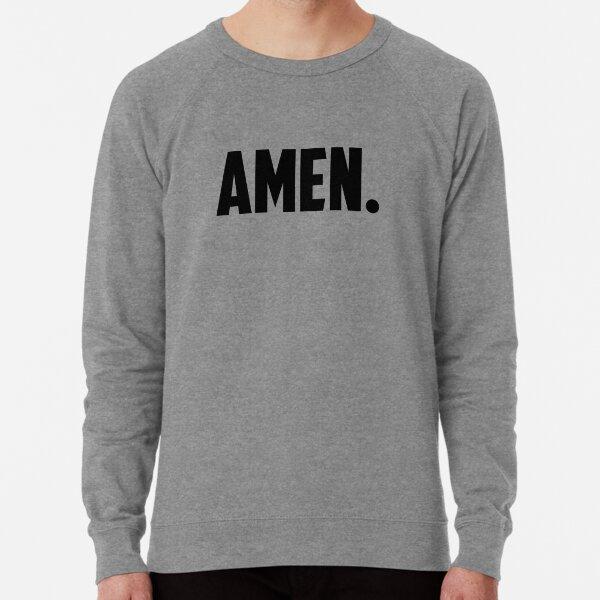 Amen. Lightweight Sweatshirt