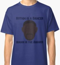 Rythm is a dancer, Niasse is the answer Classic T-Shirt