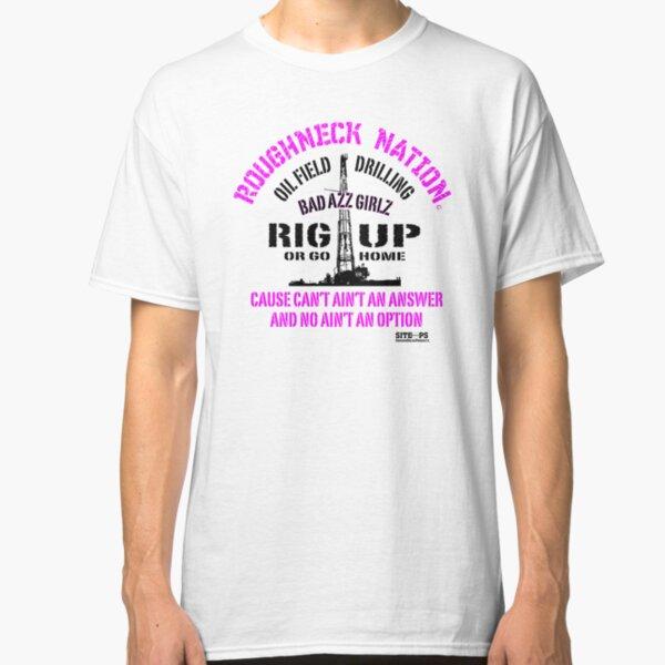 Rig Up Bad Azz Girls Classic T-Shirt