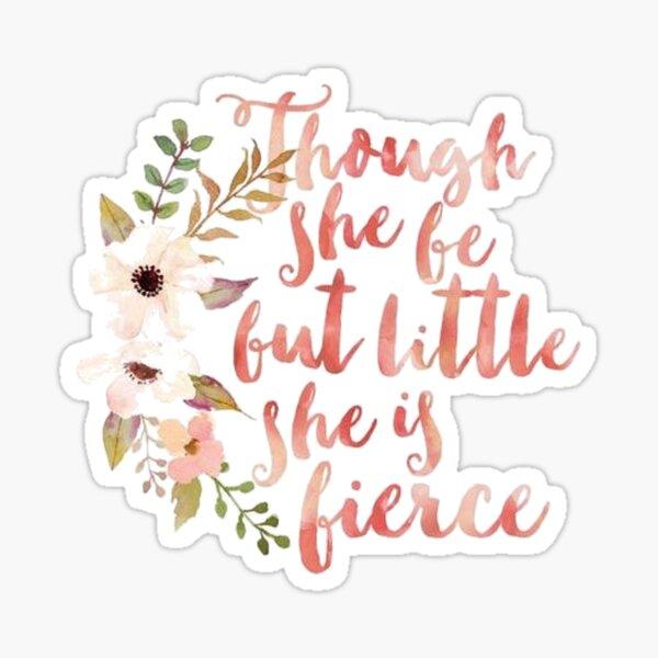 She is Fierce Sticker
