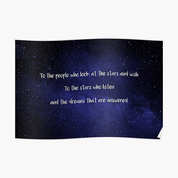 To The People Who Look At The Stars And Wish - Sarah J. Maas Poster