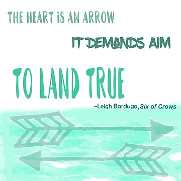 The Heart is an Arrow Quote  by Molly-Winters