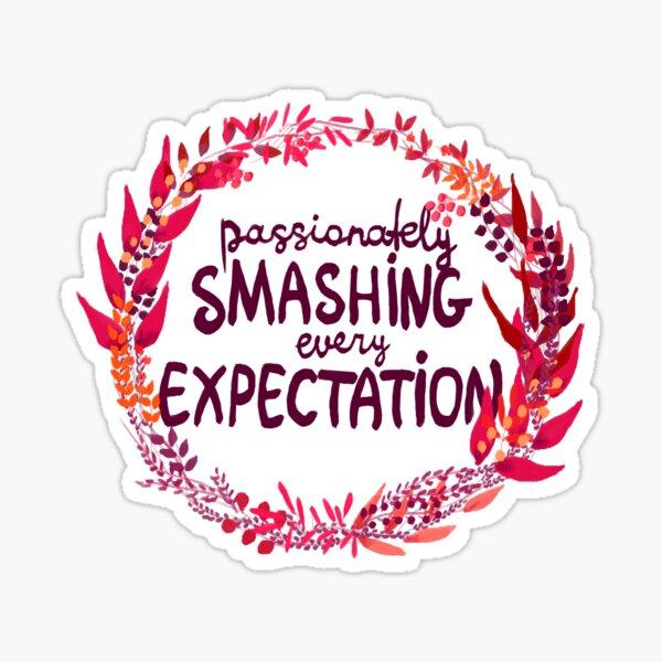 Smashing Expectations  Sticker