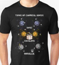 Type Of Chemical Bonds Chemistry Science Pun Unisex T-Shirt