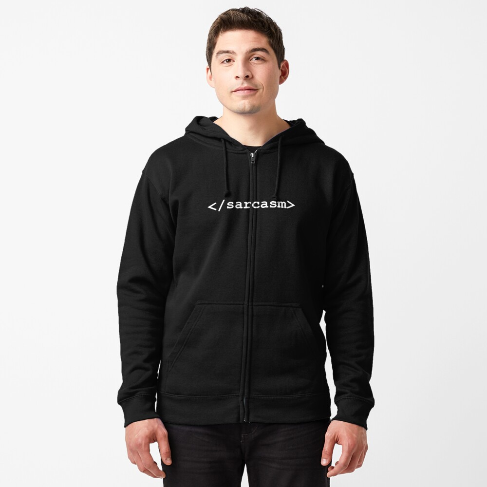 Dark HTML Sarcasm End Tag for Web Designers Zipped Hoodie