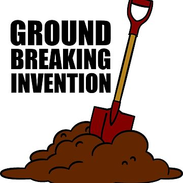 Shovel - Groundbreaking Invention by GMFV