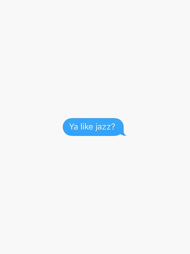 Ya Like Jazz? by adigiuseppe