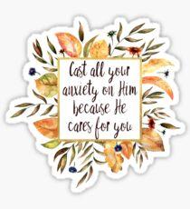 Wirf alle deine Angst auf ihn - weil er sich um dich kümmert Sticker