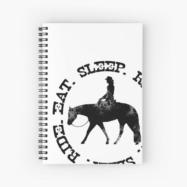EAT SLEEP RIDE - Distressed Western Horse Female Rider Spiral Notebook