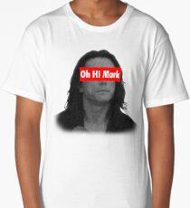 Oh, Hi Mark! Long T-Shirt
