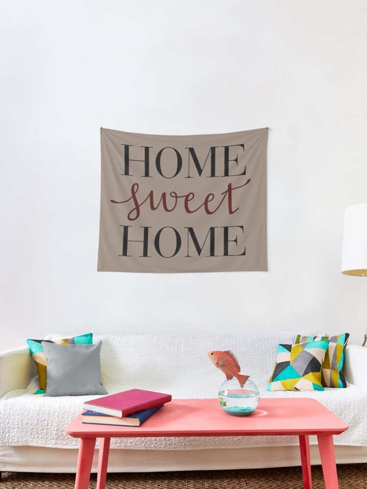 Home Sweet Home Tapestry By Beccalutt Redbubble