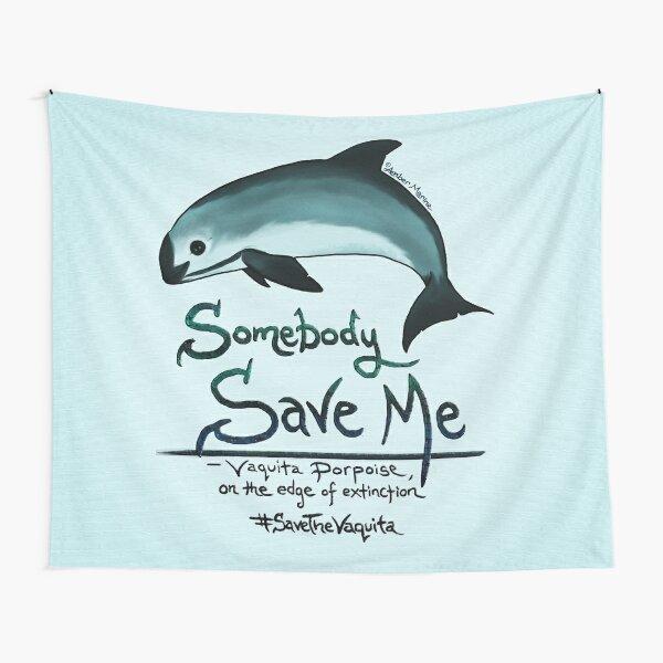 Save Me - Vaquita Porpoise, art © 2015 ~ Tapestry