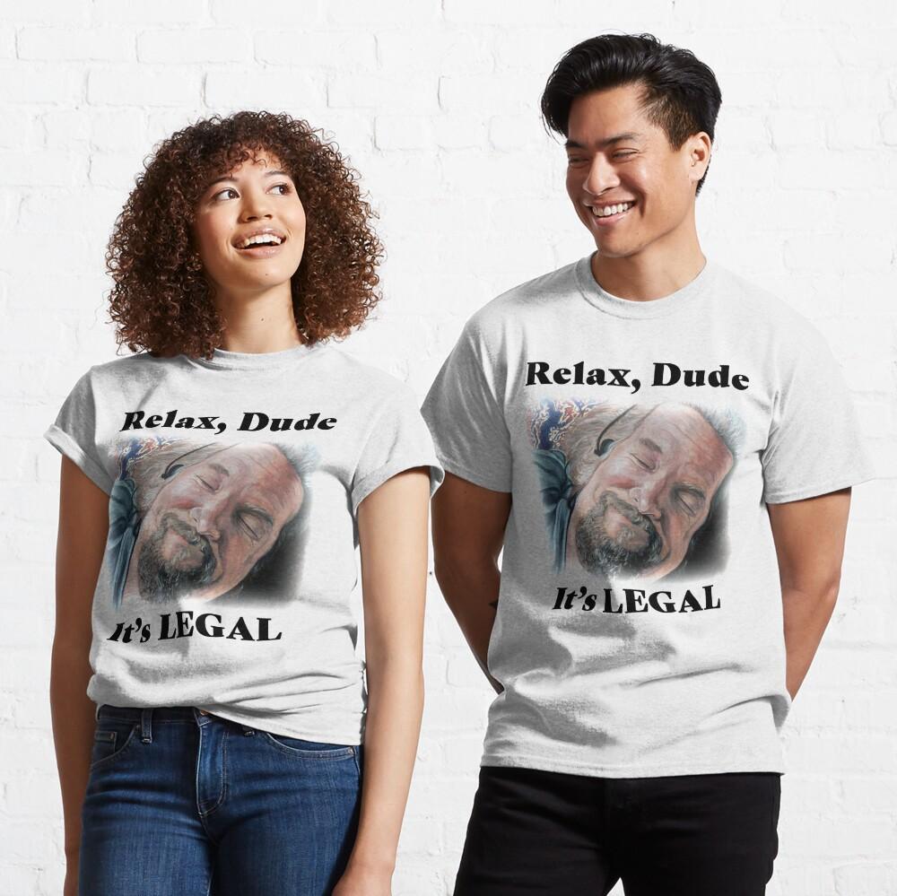 It's Legal Classic T-Shirt