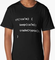 Keep Calm And Trade Crypto Coins Programming Coding T-Shirt Long T-Shirt