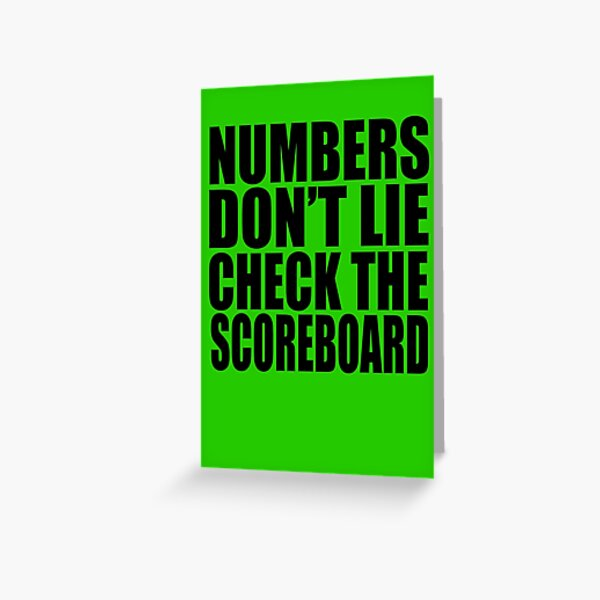 Jay-Z - NUMBERS DON'T LIE CHECK THE SCOREBOARD Greeting Card