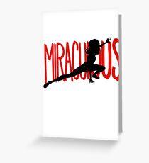 Miraculous Greeting Card