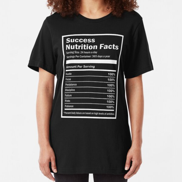 Entrepreneur Success Nutrition Facts Slim Fit T-Shirt