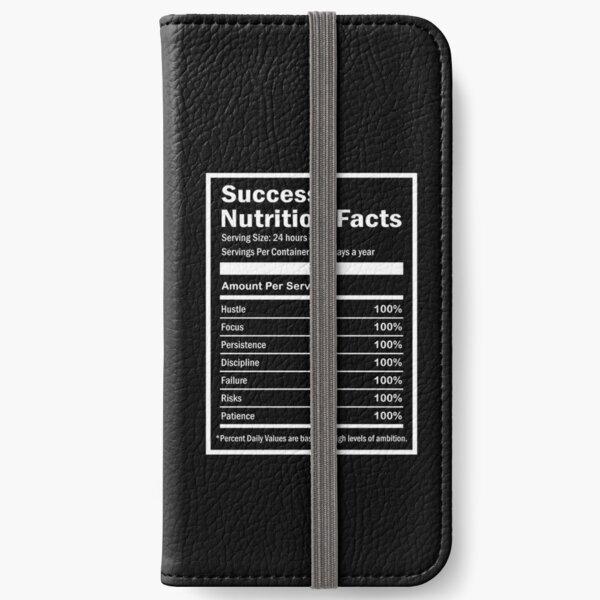 Entrepreneur Success Nutrition Facts iPhone Wallet