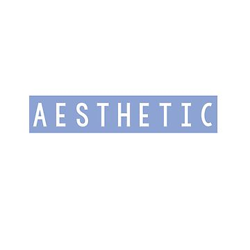 AESTHETIC by beingerin
