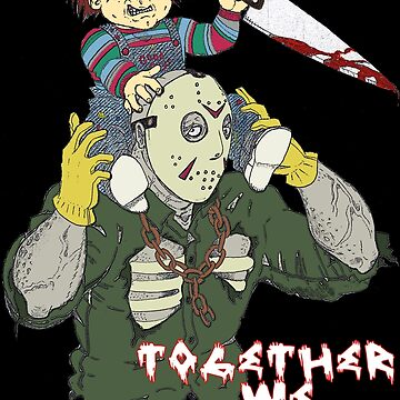 Chucky N Jason - Together We iLL by ibukimasta