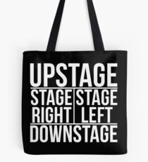 Theatre Stage Directions Tote Bag