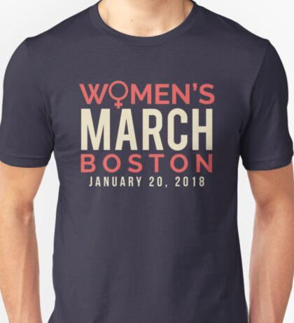 Boston Women's March January 20 2018 T-Shirt
