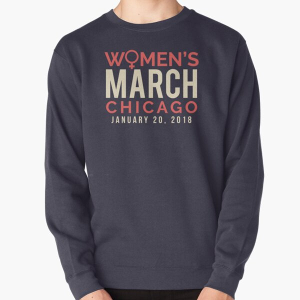 Chicago Women's March January 20 2018 Pullover Sweatshirt