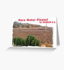 More water please for Mannum, S.A. Greeting Card