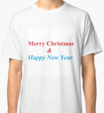 Merry Christmas & Happy New Year - С Новым Годом! Classic T-Shirt