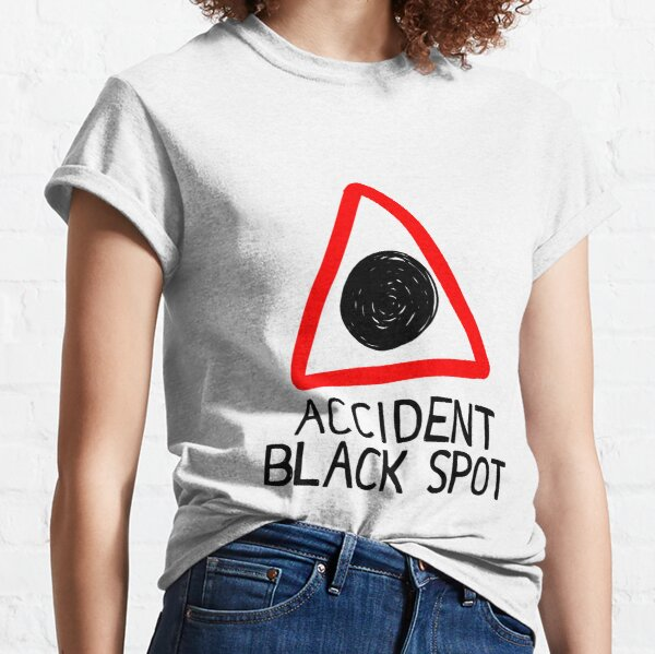 Accident Black Spot Classic T-Shirt