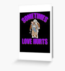 Christian Valentines Day Sometimes Love Hurts Greeting Card