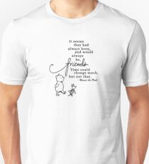 Winnie the Pooh friends quote Unisex T-Shirt