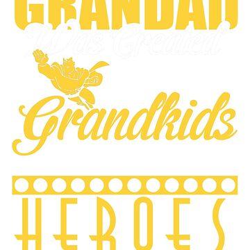 Grandad is heroes by thienantieu