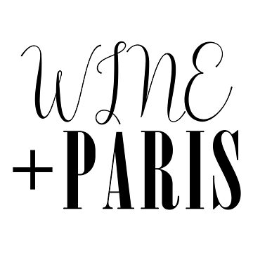 All I need is wine and Paris. by Magbees