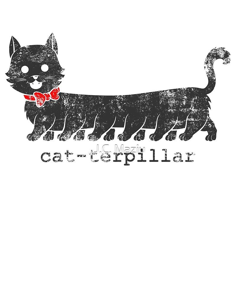 Cat-terpillar (dark) by J.C. Maziu