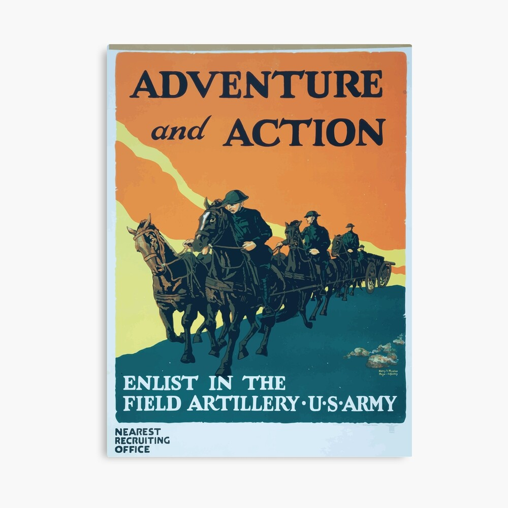 Adventure and action Enlist in the field artillery US Army Leinwanddruck