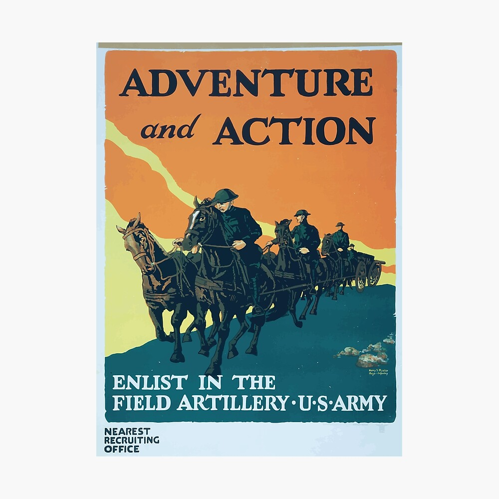 Adventure and action Enlist in the field artillery US Army Fotodruck
