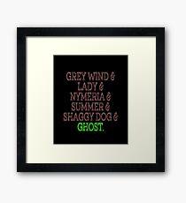 Grey Wind & Lady & Nymeria & Summer & Shaggy Dog & Ghost Framed Print