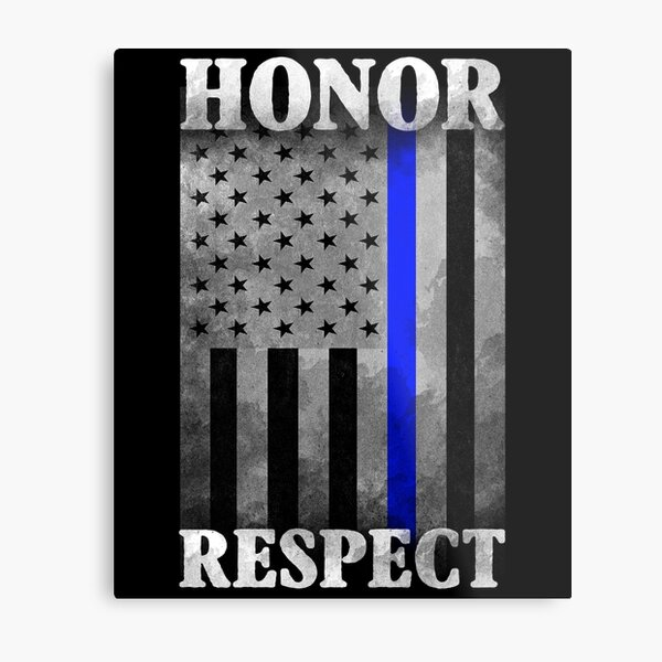 The Thin Blue Line - Honor - Respect Metal Print