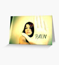 Pain Greeting Card