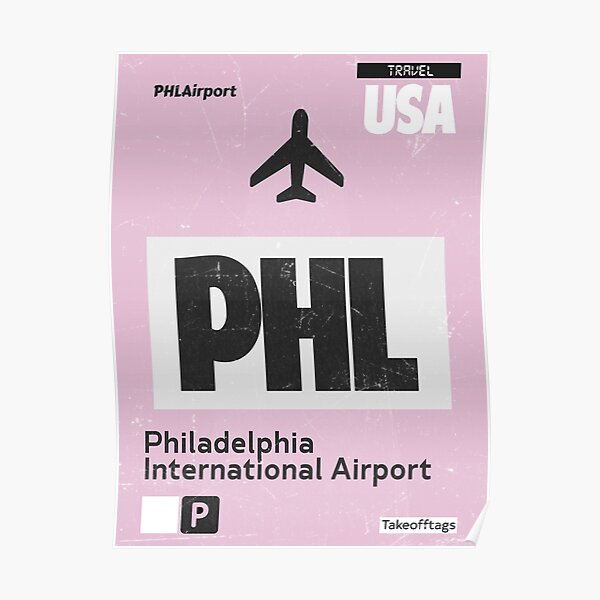 PHL Philadelphia airport code Poster