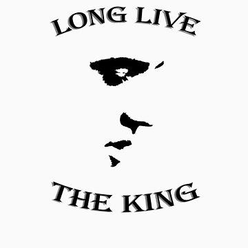 Long Live The King by crispyfried