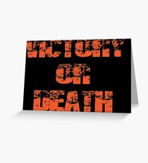 victory or death Greeting Card