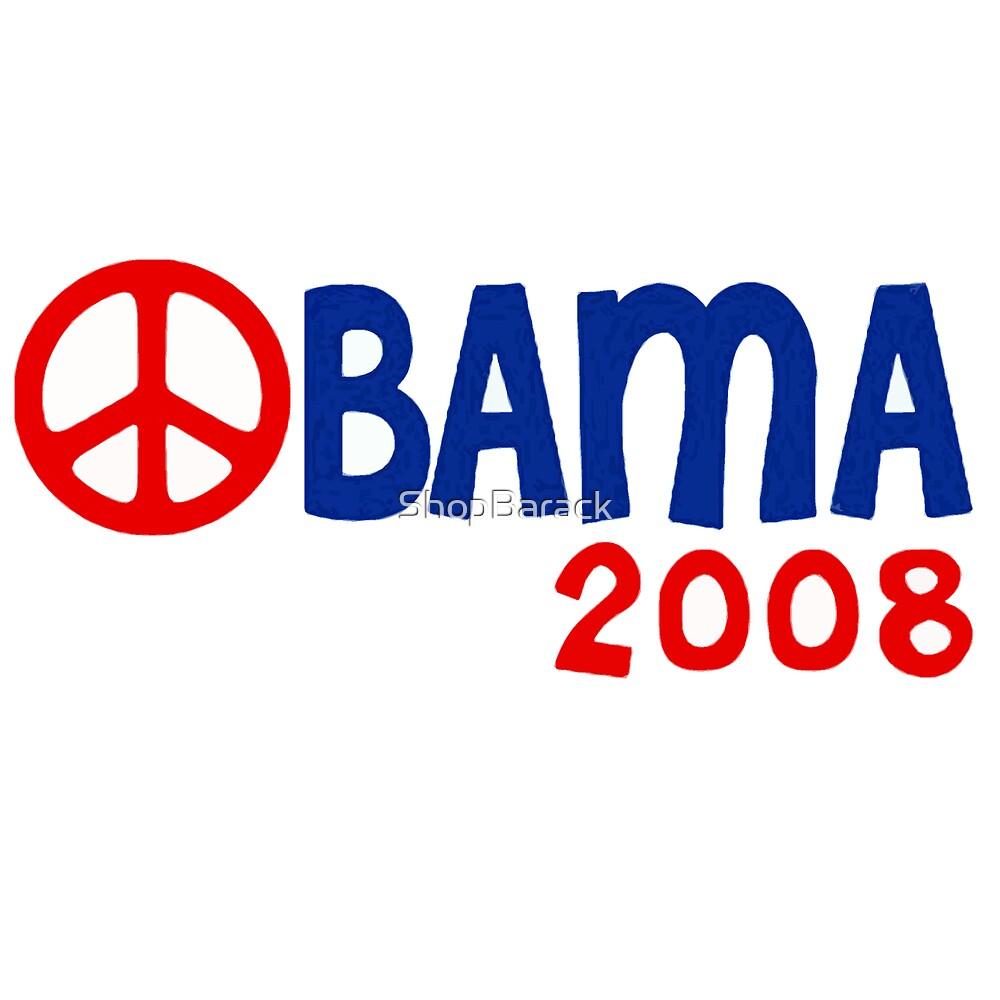Obama 2008 Peace by ShopBarack