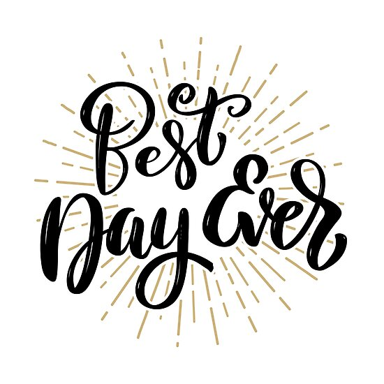 Best Day Ever Hand Drawn Motivation Lettering Quote Poster By