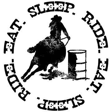 EAT SLEEP RIDE - Distressed Barrel Horse Female Rider by Stuffnthingz